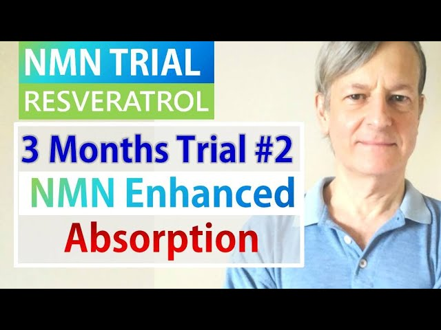 NMN Resveratrol 3 Months Trial #2 | NMN Enhanced Absorption